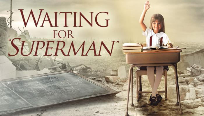 """""""等待超人""""(Waiting for Superman)"""